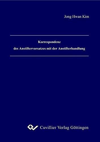 9783865379887: Korrespondenz des Anstiftervorsatzes mit der Anstifterhandlung