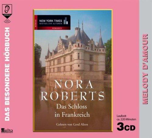 9783865382511: Das Schloß in Frankreich. 3 CDs . Melody d Amour