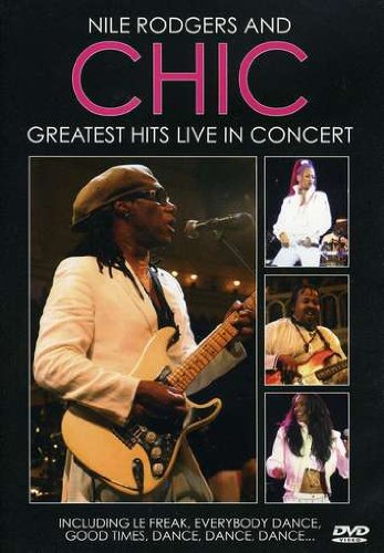 9783865383204: Nile Rodgers and Chic - Greatest Hits Live in Concert [Alemania] [DVD]