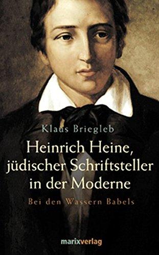 9783865390639: Heinrich Heine, Jüdischer Schriftsteller In Der Modernebei Den Wassern Babels