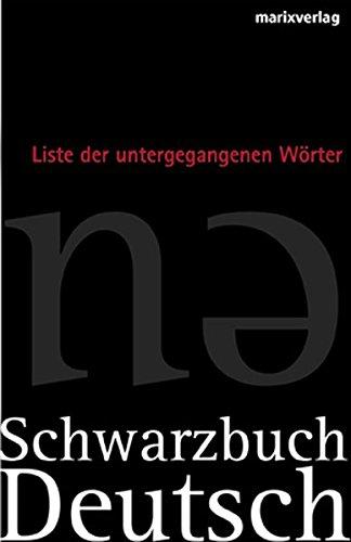 Rotbuch Deutsch - Schwarzbuch Deutsch: Die Liste: Johannes-thiele