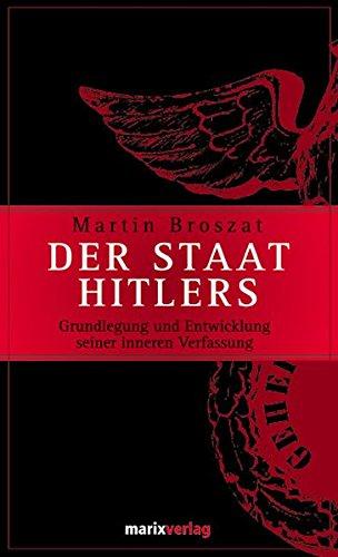 9783865391131: Der Staat Hitlers: Grundlegung und Entwicklung seiner inneren Verfassung