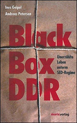 9783865392114: Black Box DDR: Unerzählte Leben unterm SED Regime