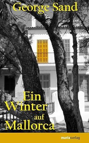 9783865392282: Ein Winter auf Mallorca