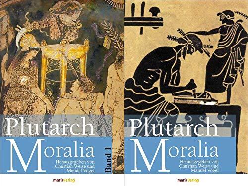 Moralia. Band 1,: PlutarchChristian Weise und