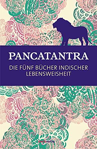 9783865393869: Pancatantra: Die f�nf B�cher indischer Lebensweisheit