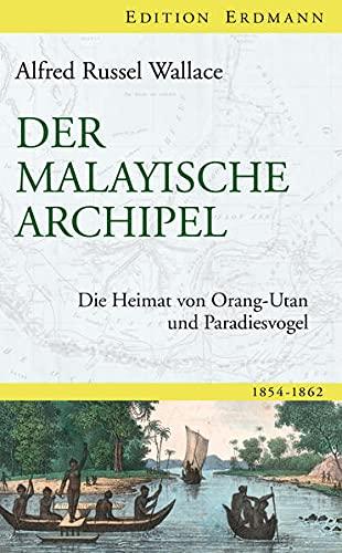 Der Malayische Archipel: Alfred Russel Wallace