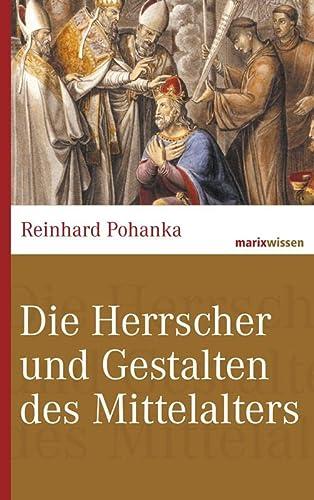 9783865399014: Die Herrscher und Gestalten des Mittelalters
