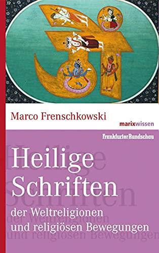 9783865399151: Heilige Schriften der Weltreligionen und religiösen Bewegungen