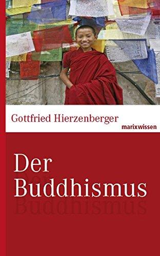 Der Buddhismus (Hardback): Gottfried Hierzenberger