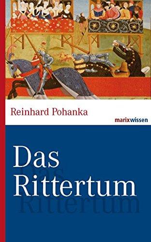 Das Rittertum: Marix Verlag