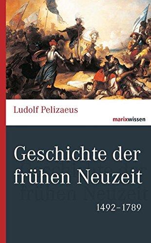 9783865399939: Geschichte der frühen Neuzeit: 1492-1789