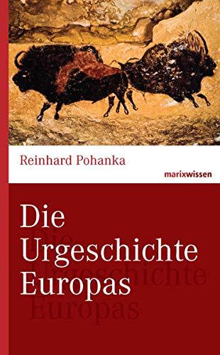 9783865399960: Die Urgeschichte Europas