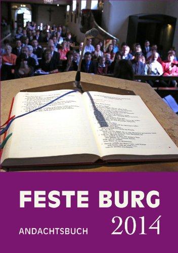 9783865401274: Feste-Burg-Kalender Buch 2014: Tägliche Andachten und Gebete