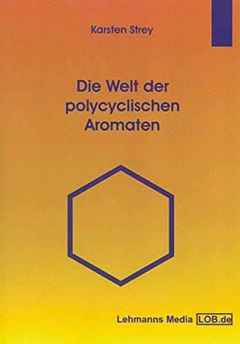 9783865411846: Die Welt der polycyclischen Aromaten