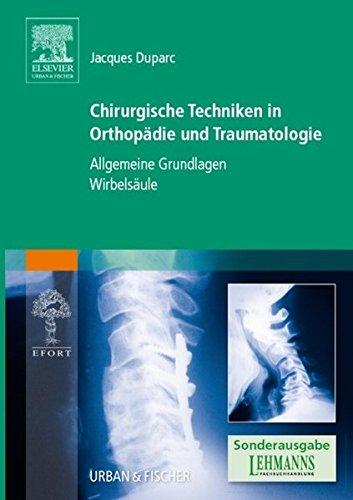 Chirurgische Techniken in Orthopädie und Traumatologie Limitierte: Jacques Duparc (Herausgeber)