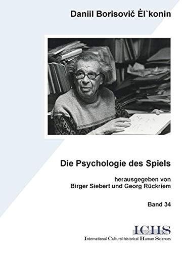 9783865413895: Die Psychologie des Spiels
