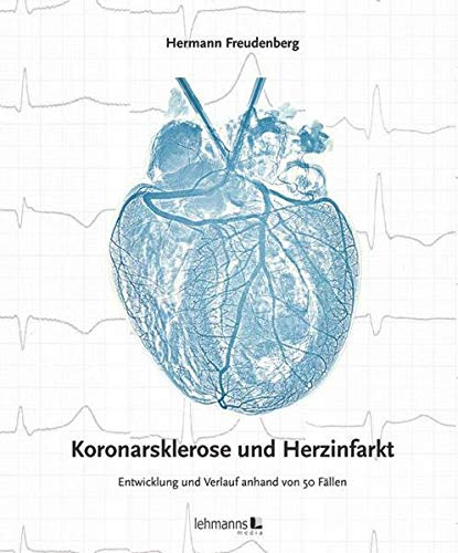 Koronarsklerose und Herzinfarkt: Hermann Freudenberg