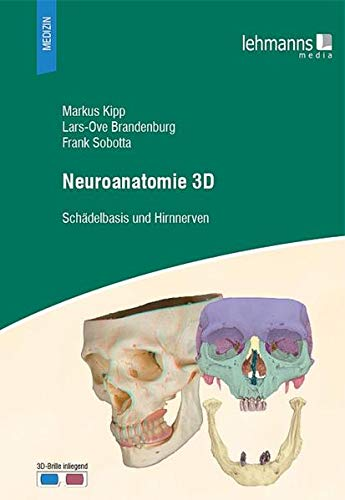 9783865415295: Neuroanatomie 3D: Schädelbasis und Hirnnerven