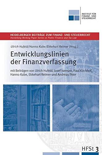 9783865418883: Entwicklungslinien der Finanzverfassung