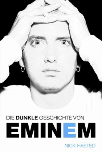 9783865430380: Die dunkle Geschichte von Eminem