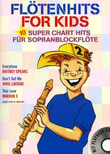 9783865430458: Fl�tenhits for Kids 2. Mit CD. 10 Super Chart Hits f�r Sopranblockfl�te