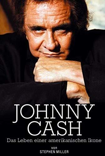 9783865431097: Johnny Cash - Biographie: Das Leben einer amerikanischen Ikone