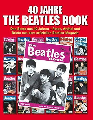 9783865432407: The Beatles Book - Das Beste Aus 40 Jahren. Fotos, Artikel Und Mehr