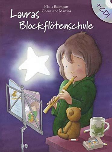 9783865432551: Klaus Baumgart/Christiane Martini: Laura's Blockflotenschule (German Edition)