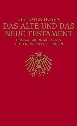 9783865432650: Die Toten Hosen: Das Alte Und Das Neue Testament (German Edition)