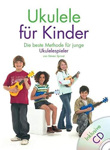 9783865433824: Ukulele F�r Kinder: Die beste Methode f�r junge Ukulelespieler. Lehrbuch Ukulele