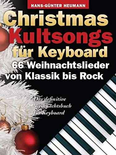 9783865434289: Christmas Kultsongs Fur Keyboard - 66 Weihnachtslieder Von Klassik Bis Rock (German Edition)