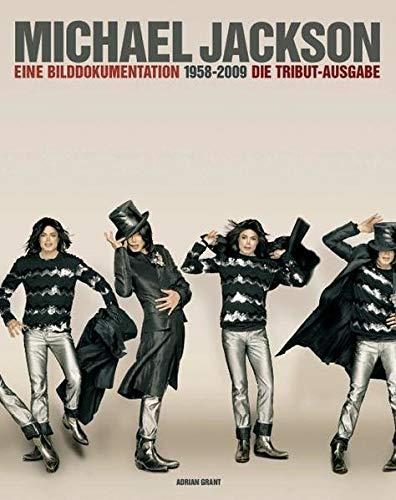 9783865434418: Michael Jackson: 1958-2009 Eine Bilddokumentation - Die Tribut-Ausgabe