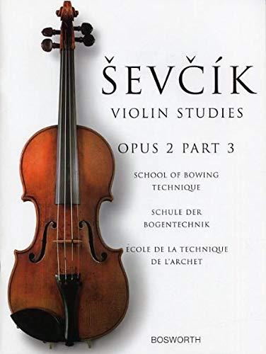 9783865434968: Sevcik Violin Sudies. Opus 2 Part 3. Schule der Bogentechnik