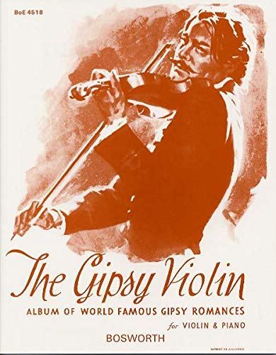 9783865435910: The Gipsy Violin: Album Of World Famous Gipsy Romances