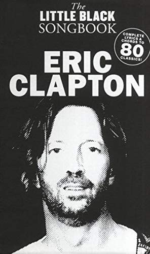 9783865436177: The Little Black Songbook: Eric Clapton. Partituras para Textos y Acordes
