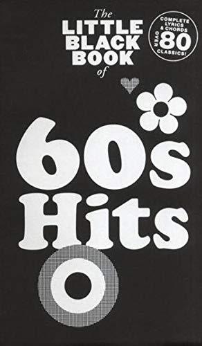 9783865436320: The Little Black Book of 60s Hits. Partitions pour Paroles et Accords