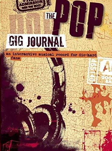 9783865436429: The Pop Gig Journal: Notiz- & Tagebuch