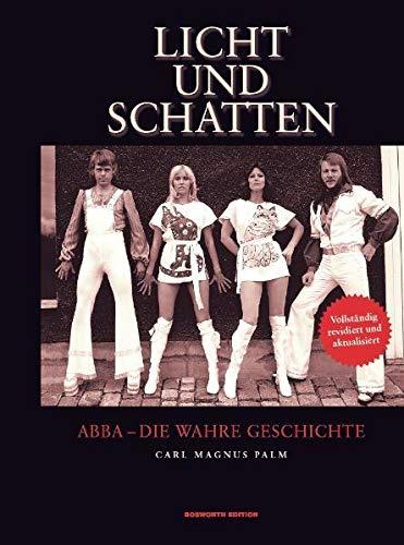 9783865436795: Licht und Schatten - ABBA: Die wahre Geschichte