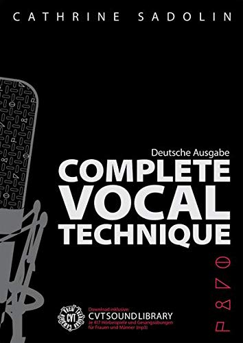 9783865438065: Cathrine Sadolin: Complete Vocal Technique (German)