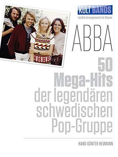 9783865438157: Kult-Bands: ABBA: 50 Mega-Hits der legend�ren schwedischen Pop-Gruppe