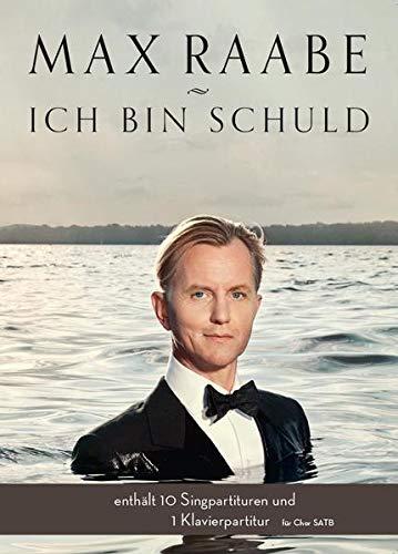 9783865438430: Max Raabe: Ich bin schuld für Chor SATB