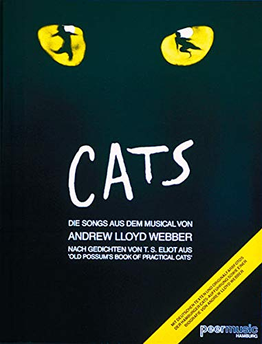9783865438638: Cats: Die Songs Aus Dem Musical