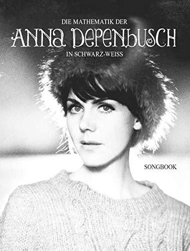 9783865438645: Die Mathematik der Anna Depenbusch in schwarz-weiss