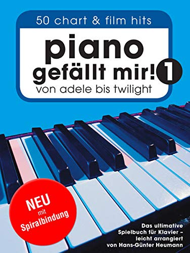 9783865438911: Piano Gefallt Mir] 50 Chart & Film Hits (Spiral Bound)