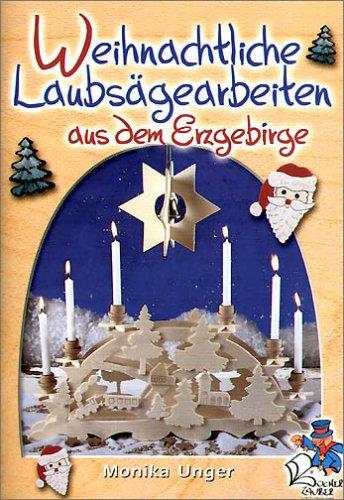 9783865450012: Weihnachtlichte Laubsägearbeiten aus dem Erzgebirge