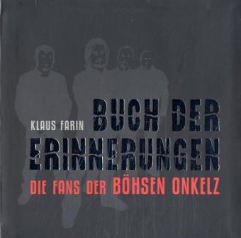 9783865460349: Buch der Erinnerungen. Die Fans der Böhsen Onkelz.