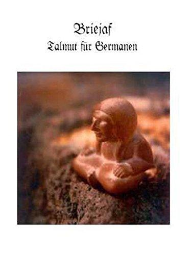 Briejaf: Talmut für Germanen Buch 8c: Gee