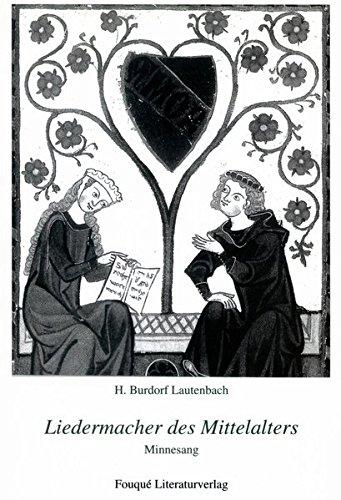 9783865482389: Liedermacher des Mittelalters: Minnesang