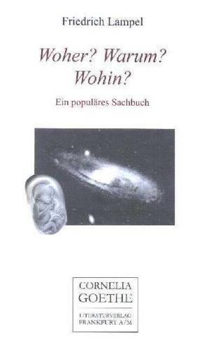 9783865482662: Woher? Warum? Wohin? Populäres Sachbuch